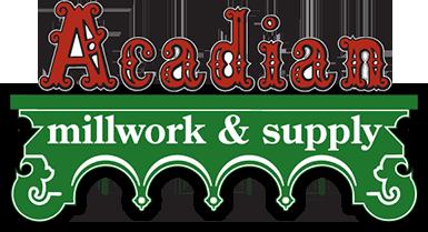 Acadian Millwork & Supply